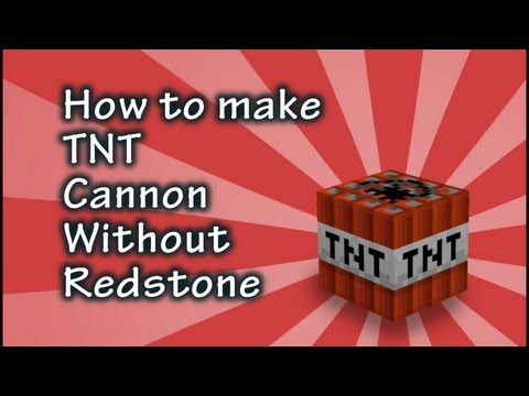 Minecraft Tutorial: How to Make a TNT Cannon Without Redstone