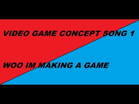 Video Game Song Concept 1