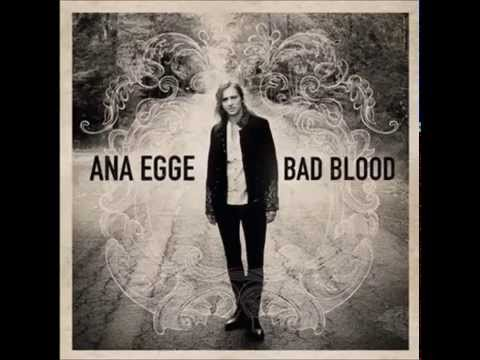 Ana Egge - Wastin Time