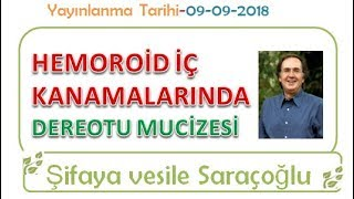 HEMOROİD İÇ KANAMALARINDA DEREOTU MUCİZESİ ~ Şifaya vesile Saraçoğlu