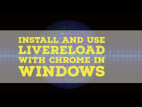 Install and use LiveReload with Chrome in Windows
