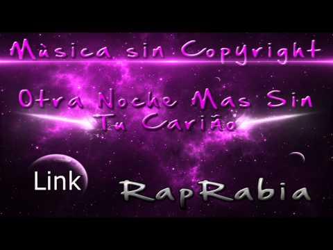 Man� - RapRabia #1 | Otra Noche Mas Sin Tu Cari�o