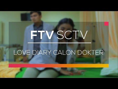 download lagu FTV SCTV - Love Diary Calon Dokter gratis