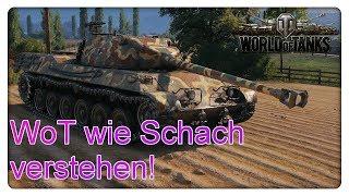 WoT wie Schach verstehen! [World of Tanks - Gameplay - Deutsch]