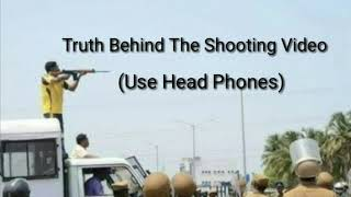 The truth behind the police shooting viral video in Tuticorin