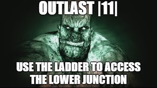|11| - Use The Ladder To Access The Lower Junction