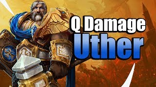 Not Your Support - Damage Q Uther! Heroes of the Storm w Kiyeberries