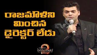 Karan Johar Full Speech @ Baahubali 2 Pre Release Function