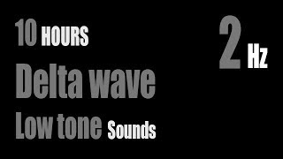 Delta waves sounds 2Hz Low tone   White noise   Deep sleep   Black Screen   Dark Screen