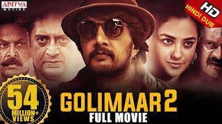 Golimaar 2 Hindi Dubbed Movie (Kotigobba 2) || Sudeep, Nithya Menen || K.S.Ravikumar