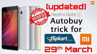 [Updated] Autobuy/Trick/Tips To Buy Redmi Note 4 Easily | 29th March