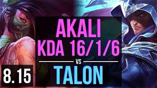 AKALI vs TALON (MID) ~ KDA 16/1/6, Legendary ~ Korea Challenger ~ Patch 8.15