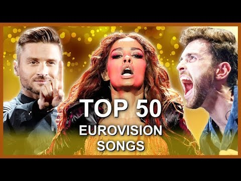 MY TOP 50 EUROVISION SONGS [2010 - 2019]