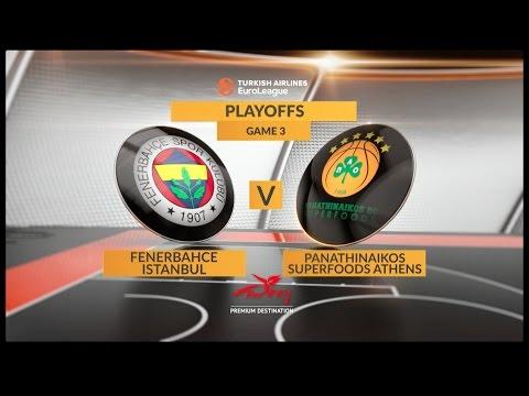 Highlights: Fenerbahce Istanbul-Panathinaikos Superfoods Athens, Game 3