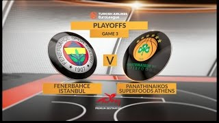 Highlights: Fenerbahce Istanbul-Panathinaikos Superfoods Athens, Game 3