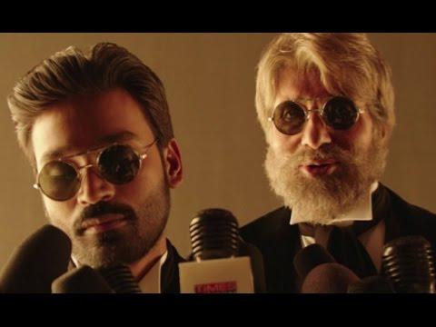 SHAMITABH (Uncut Footage) | Amitabh Bachchan, Dhanush, Akshara Haasan