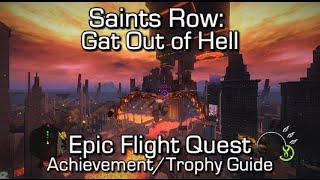 Saints Row: Gat Out of Hell - Epic Flight Quest Achievement/Trophy Guide