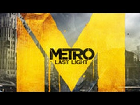 Metro: Last Light Horror Gameplay Footage