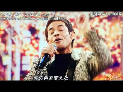 FNS歌謡祭 / LA・LA・LA LOVE SONG