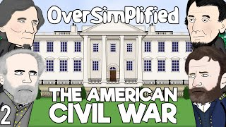 The American Civil War  - OverSimplified (Part 2)