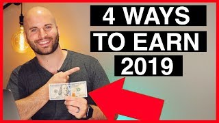 4 Ways To Make Money Online in 2019: Earns Over $100 Per Day