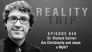 Video: Is Christianity and Jesus a Myth? - Richard Carrier