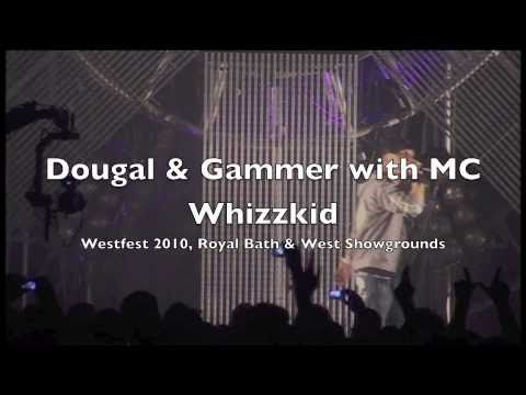 Dougal & Gammer with MC Whizzkid @ Westfest 2010