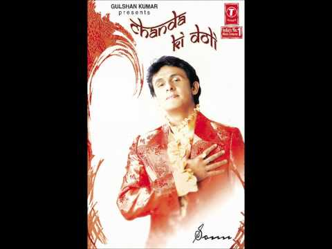 Pagal Hoon Main - Sonu Nigam Album Song Chanda Ki Doli