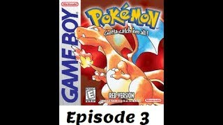Pokemon Red Ep 3 |Doing some grinding...|