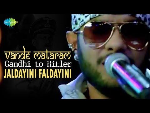 Vande Mataram (Jaldayini Faldayini) | Gandhi To Hitler | Video...
