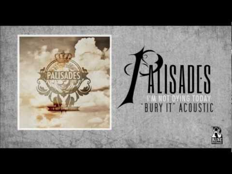 Palisades - Bury It (Acoustic)