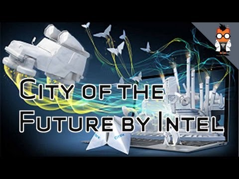 City of the Future - Intel's Sustainable Connected City Demo