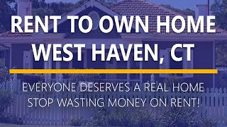 Rent to Own Homes in West Haven, Ct