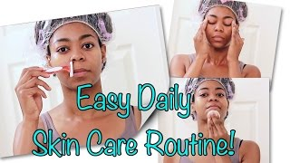 Easy Daily Skin Care & Facial Hair Routine! - Normal/Dry/Oily/Acne/ Sensitive Skin- NaturalMe4C