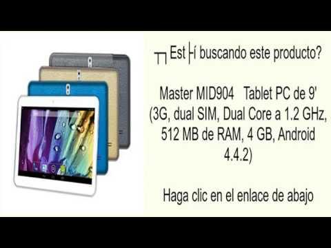 Master MID904   Tablet PC de 9' (3G. dual SIM. Dual Core a 1.2 GHz. 512 MB de RAM. 4 GB. An