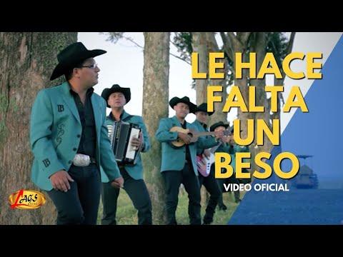 Le Hace Falta un Beso - Los Bacanes Del Sur (Videoclip Oficial)