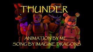 Download Lagu [C4d/FNaF]|| Imagine Dragons|THUNDER| Animation by: Troy87| Gratis STAFABAND