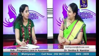 Mizhiyoram Aug 02 part 1 (pregnancy care in ayurveda)