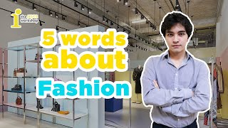 [IELTS SPEAKING] 5 WORDS ABOUT FASHION