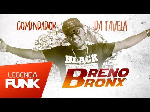 MC B Bronx - Comendador da Favela (DJ Jorgin) Lançamento 2017