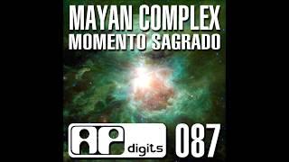 Mayan Complex - Momento Sagrado