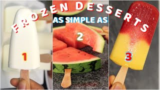 3 Refreshing Frozen Desserts to Cool You Down in Hot Weather • POPSICLES