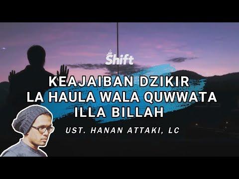 Keajaiban Dzikir La Haula Wala Quwwata Illa Billah - Ust. Tengku Hanan Attaki, Lc