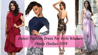 LATEST Fashion Dress For Girls Women | Cheap Clothes 2018