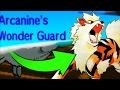 NO WEAKNESS WONDER GUARD?! Unkillable   Typeless   Wonder Guard   Arcanine!