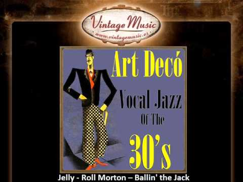6Jelly  Roll Morton -- Ballin' the Jack