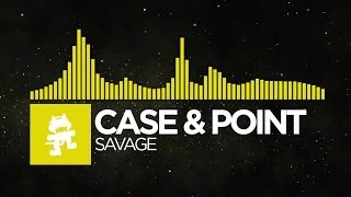 [Electro] - Case & Point - Savage [Monstercat Release]