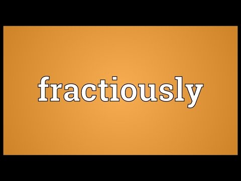 Header of fractiously