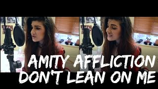 The Amity Affliction - Don't Lean on Me | Christina Rotondo Cover