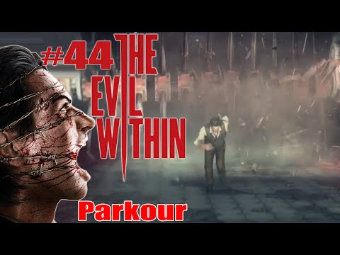 THE EVIL WITHIN #044 - Höllen Parkour | Let's Play The Evil Within [PC HD Deutsch]